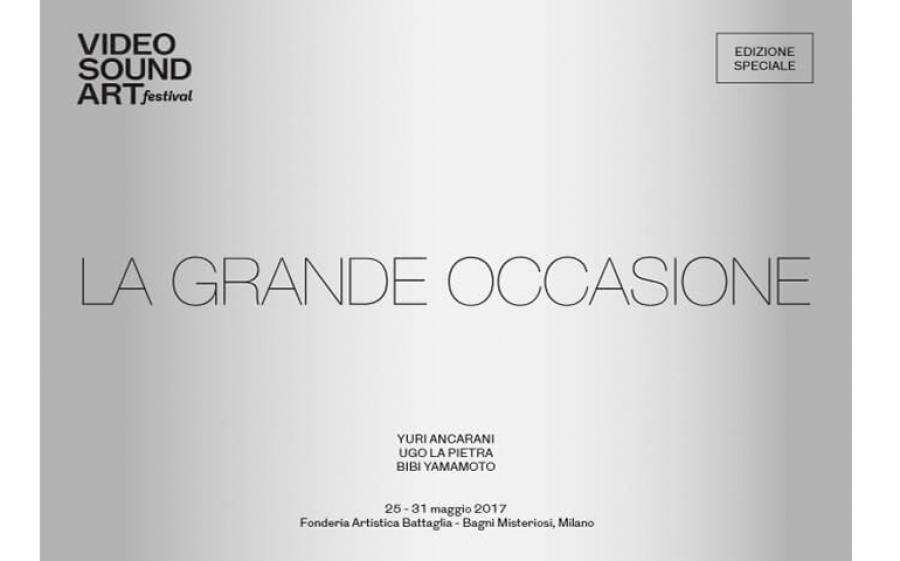 """""""La grande occasione"""", edizione speciale del Video Sound Art Festival ricomincia in due spettacolari location di Milano"""