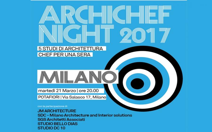Archichef Night, a Milano l'architettura si mette ai fornelli per una sera