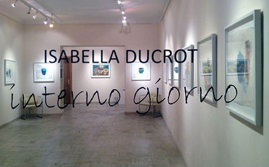 Isabella Ducrot - INTERNO GIORNO @ MAC di Roma