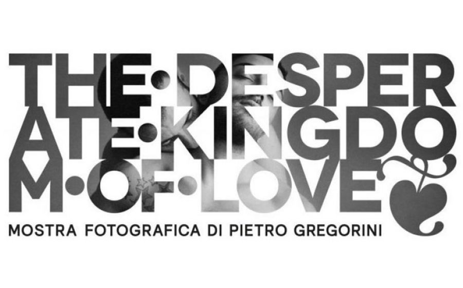 The Desperate Kingdom of Love: le fotografie di Pietro Gregorini al Mono Bar