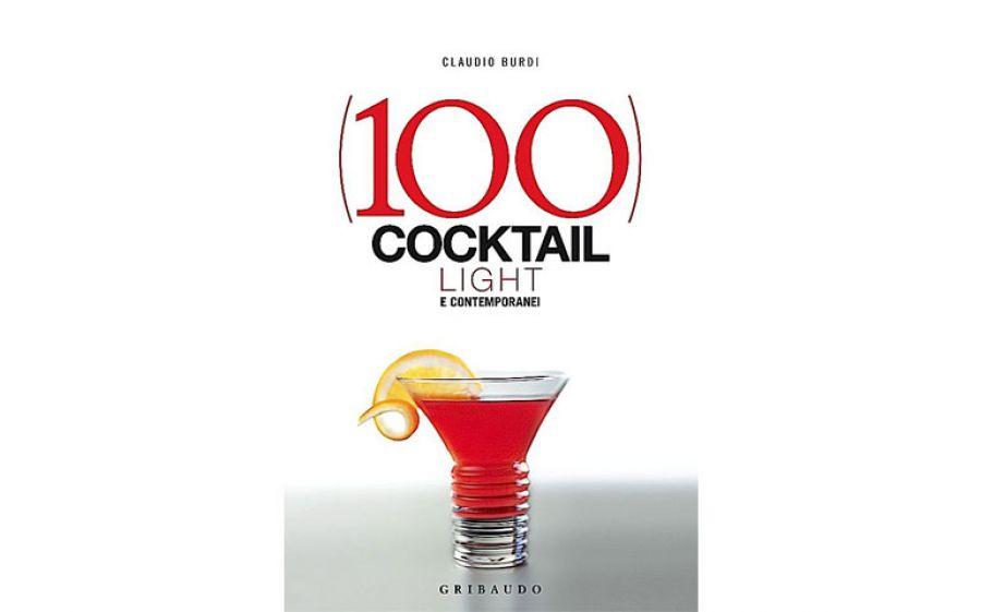 """Presentazione di """"100 Cocktail light e contemporanei"""", la guida cool per chi ama bere light"""