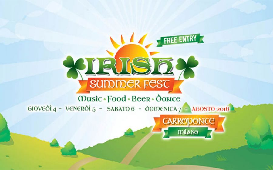 Estate 2016: Irish Summer Fest al Carroponte tinge Milano dei colori dell'Irlanda