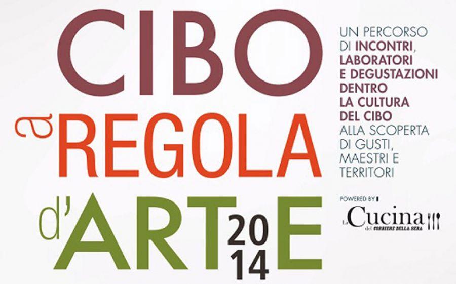 Cibo a Regola d'arte, dal 14 al 23 marzo al MUST di Milano