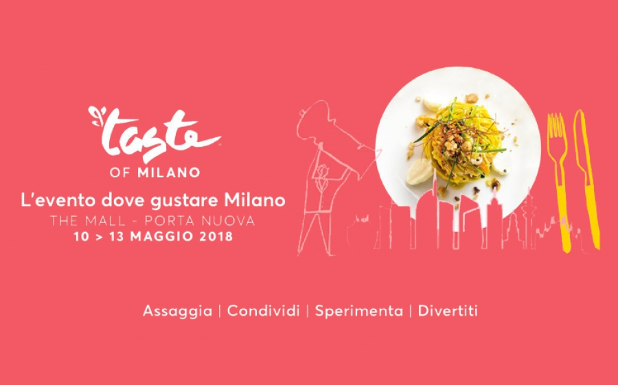 Taste of Milano 2018 al The Mall l'evento food più atteso