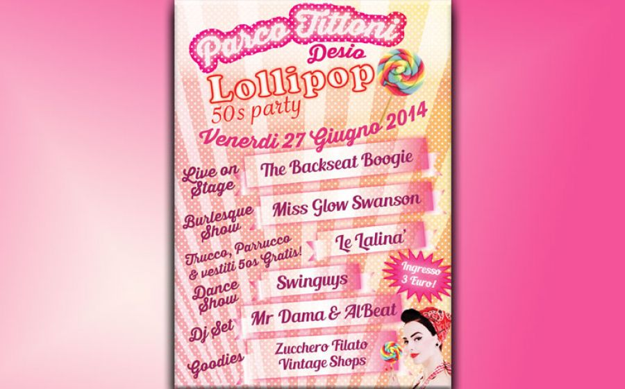 LOLLIPOP 50's Party@ Parco Tittoni
