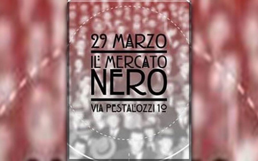 29/03: Il Mercato Nero spring edition