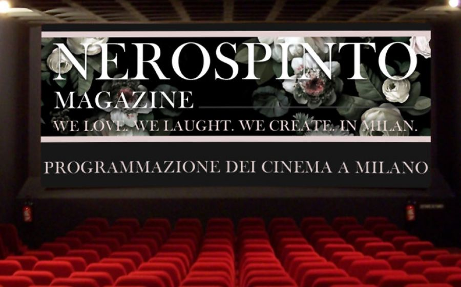Cinema Milano - programmi