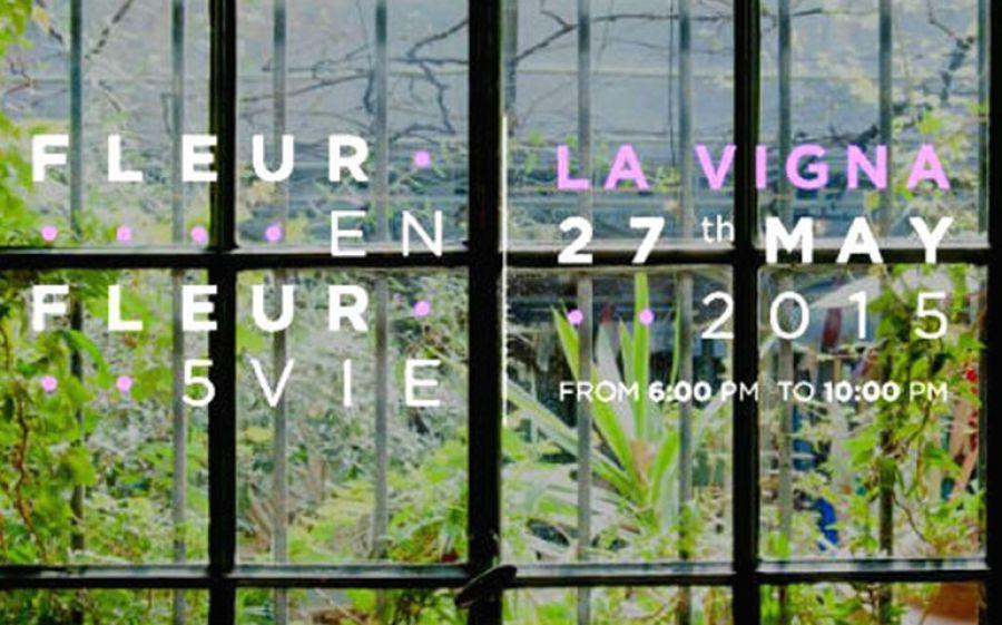 27/05: Fleur en Fleur 5VIE - LA VIGNA