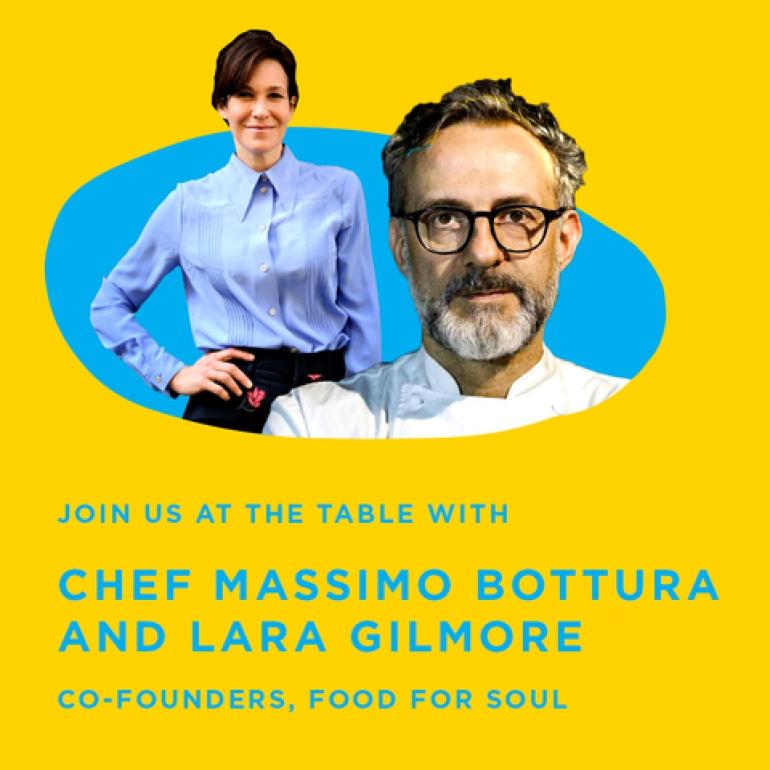 World'S Biggest Family Meal, chef Massimo Bottura, Lara Gilmore e Leiti Hsu, uniti per sostenere la ristorazione e le diseguaglianze sociali