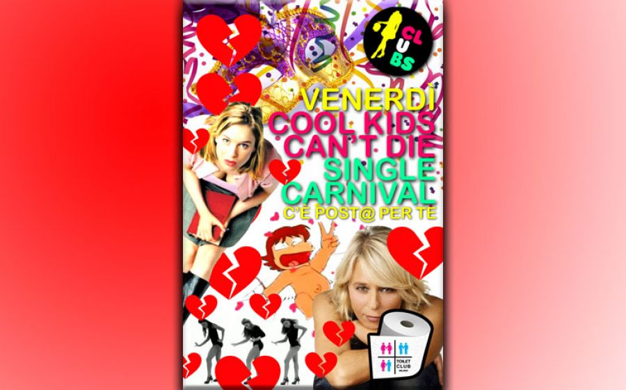 Cool Kids Can't Die...Single Carnival Party