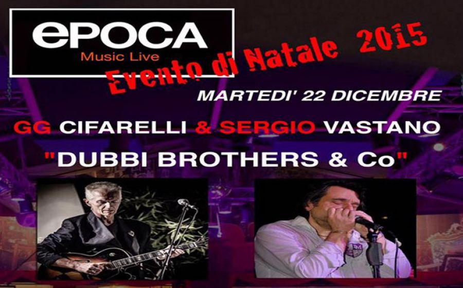 """Dubbi Brothers & Co"" @ Epoca martedì 22 dicembre"