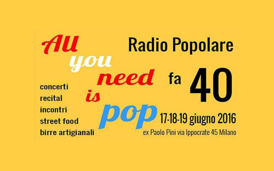 All you need is Pop, Radio Popolare celebra i suoi primi 40 anni.