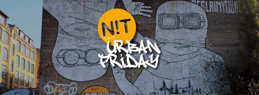 N!T URBAN FRIDAY:venerdì 31 luglio ultimo atto al Q21