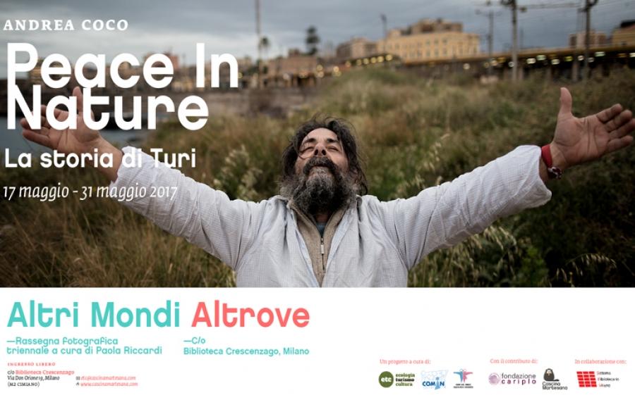 Peace In Nature: la vita di un attivista pacifista nelle fotografie di Andrea Coco