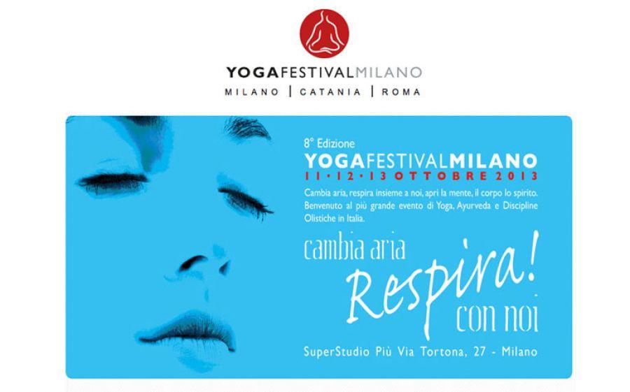 YOGAFESTIVAL! Dall'11 al 13 ottobre @ SUPERSTUDIO PIU', Milano