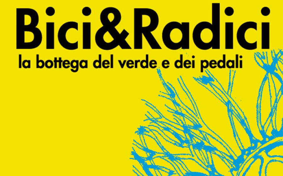 Bici&Radici: la bottega del verde e dei pedali
